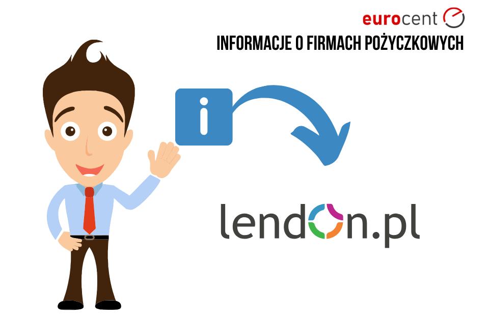Lendon opinie, oferta i najważniejsze informacje o pożyczkodawcy!