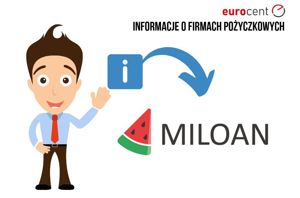 Miloan oferta - najważniejsze informacje na temat pożyczkodawcy