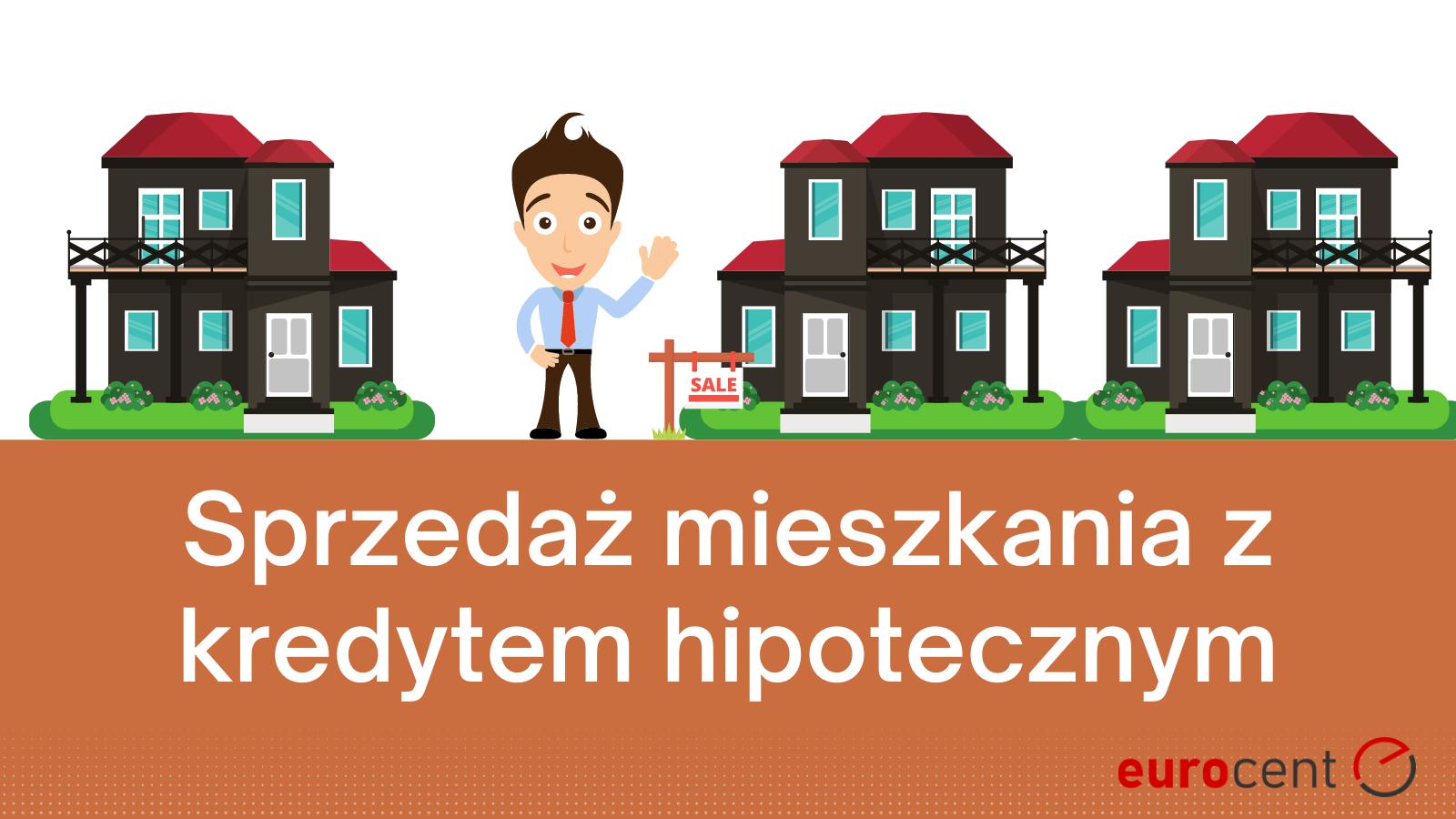Sprzedaż mieszkania z kredytem hipotecznym