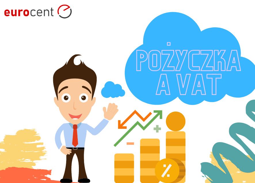 Kiedy pożyczka podlega VAT?