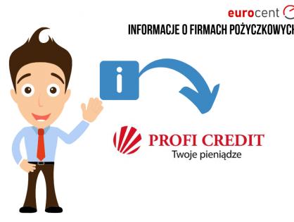 Profi Credit oferta -  najważniejsze informacje na temat pożyczkodawcy
